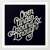 Over Under Around & Through Art Print