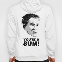 Micky- You're a bum! Hoody