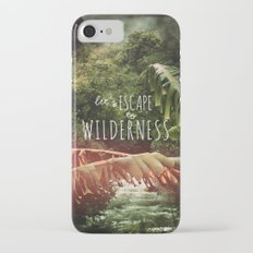 Let's Escape to Wilderness iPhone 7 Slim Case
