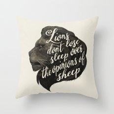 Lions Don't Lose Sleep O… Throw Pillow