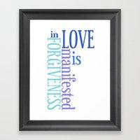 Love Is Forgiveness Framed Art Print