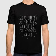 Life is either a daring adventure or nothing at all I SMALL Black Mens Fitted Tee