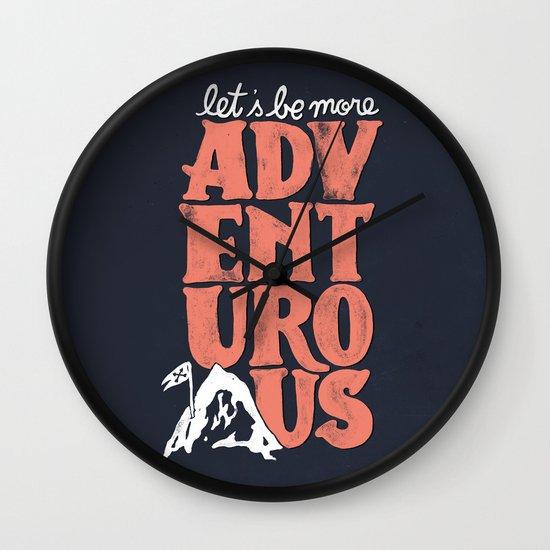More Adventurous! Wall Clock