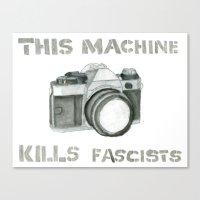 This Machine Kills Fascists Canvas Print