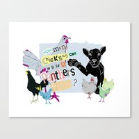 How Many Chickens Can Yo… Canvas Print