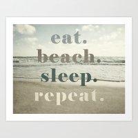 Eat Beach Sleep Repeat Art Print