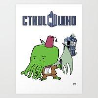 Cthul'Who Art Print