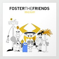 Foster The Friends Art Print