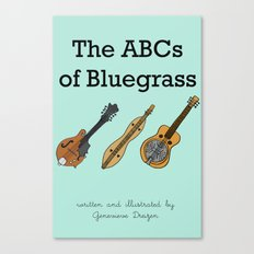 The ABCs of Bluegrass Canvas Print
