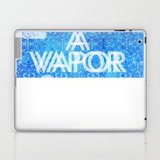 We're But A Vapor Laptop & iPad Skin