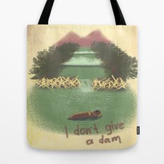 I Don't Give A Dam Tote Bag