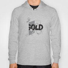 Sold Out Hoody