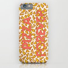 Pizza Forever Slim Case iPhone 6s