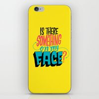 Is There Something On My… iPhone & iPod Skin