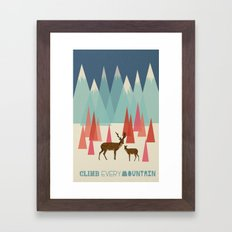 Climb Every Mountain Framed Art Print