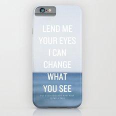 Awake My Soul iPhone 6 Slim Case