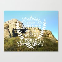 Great Artists Are The Wi… Canvas Print
