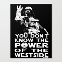 You Don't Know The Power… Canvas Print