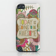 iPhone & iPod Case featuring Today Is Going To Be Awe… by Valentina Harper
