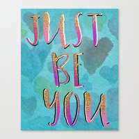JustBe You Canvas Print