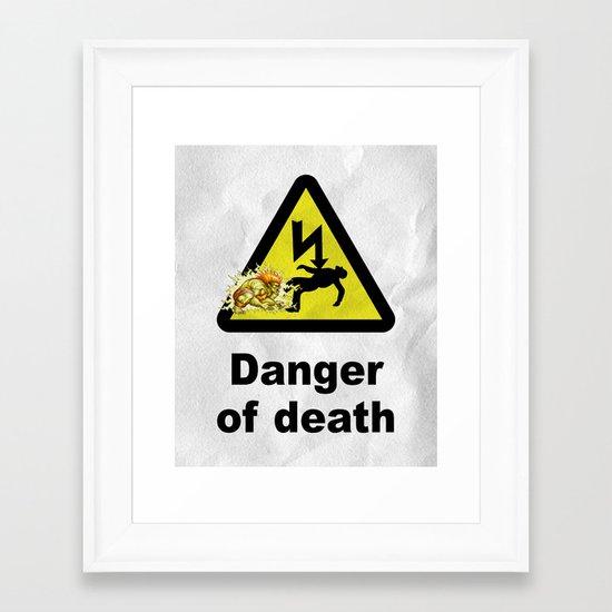 Danger of death Framed Art Print
