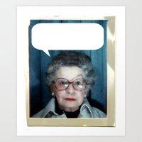 Grandmother Said... Art Print