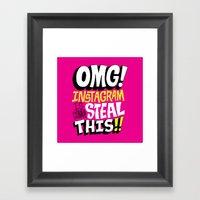 OMG! INSTAGRAM! Framed Art Print