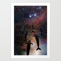 So Long and Thanks for All the Fish Art Print