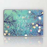 Dance Your Fears Away Laptop & iPad Skin