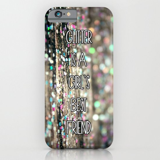 Glitter is a Girl's Best Friend iPhone & iPod Case