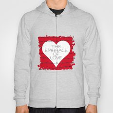 The embrace of love Hoody