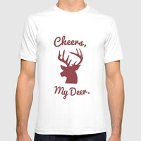 Cheers, My Deer. Mens Fitted Tee White SMALL