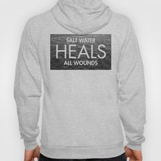Salt Water Heals All Wou… Hoody