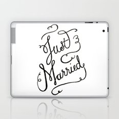 Just Married - hand lettered wedding sign, clligraphy Laptop & iPad Skin