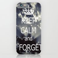 Keep Calm and I forget... iPhone 6 Slim Case