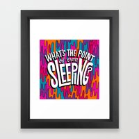 What's The Point Of Even… Framed Art Print