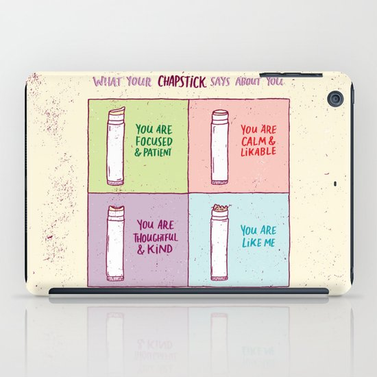 What Your Chapstick Says About You iPad Case