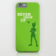 Never Grow Up iPhone 6 Slim Case