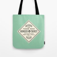 Hunger & Thirst Tote Bag