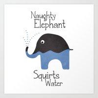 Naughty Elephant Squirts… Art Print