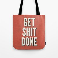 Get Shit Done Tote Bag