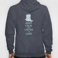 Keep Calm and Listen to Luke Hoody