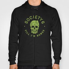 Society6 Till I'm Bones Hoody