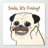 Smile! It's Friday Canvas Print