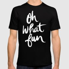 OH WHAT FUN Mens Fitted Tee Black SMALL