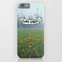 Who Cares iPhone 6 Slim Case