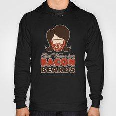 Bacon Beard (women's version) Hoody