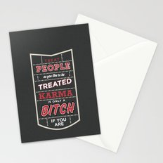Karma is only a bitch if you are Stationery Cards