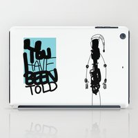 You've Been Told iPad Case