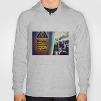 Danger Signs Hoody